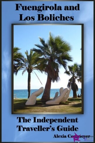 The Independent Traveller's Guide to Fuengirola and Los Boliches by Alexia Cournoyer